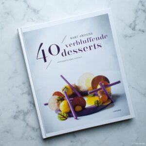 40 Verbluffende desserts Bart Ardijns